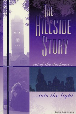 The Hillside Story