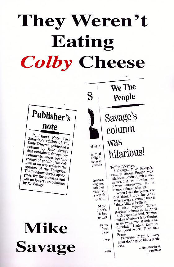 The Weren't Eating COLBY Cheese