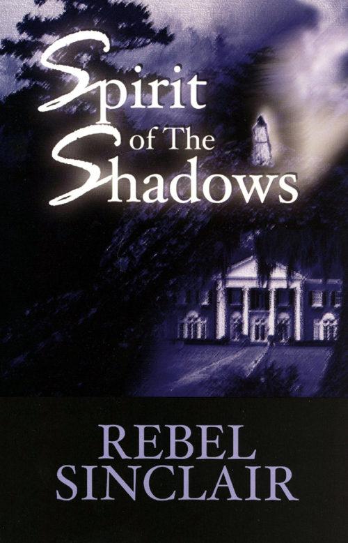 Spirit of the Shadows