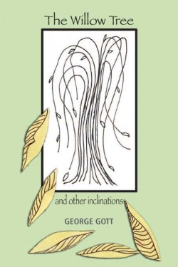 The Willow Tree and other Inclinations